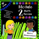 Engage NY 4th Grade Module 2 Review Mini Pack - Metric Mea