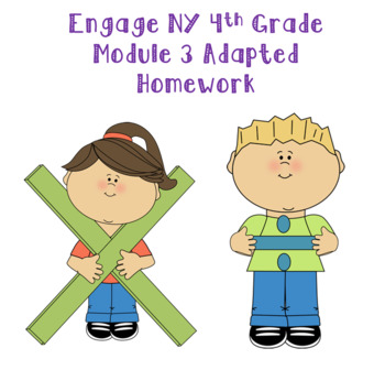 Engage NY 4th Grade Module 3 Adapted Homework