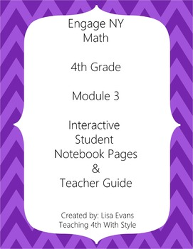 Engage NY 4th Grade Module 3 Interactive Student Notebook