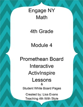 Engage NY 4th Grade Module 4 Interactive Whiteboard Lessons Plus Student Pages