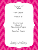 Engage NY 4th Grade Module 5 Interactive Student Notebook