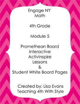 Engage NY 4th Grade Module 5 Interactive Whiteboard Lessons Plus Student Pages