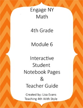Engage NY 4th Grade Module 6 Interactive Student Notebook
