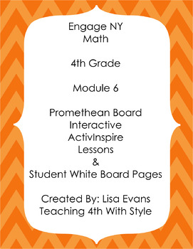 Engage NY 4th Grade Module 6 Interactive Whiteboard Lessons Plus Student Pages