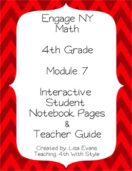 Engage NY 4th Grade Module 7 Interactive Student Notebook