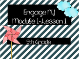 Engage NY 5th Grade ELA - Module 1 Lesson 1 PowerPoint