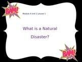 Engage NY 5th Grade ELA Module 4 Unit 1 Natural Disasters (Lessons 1-7)