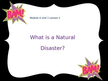 Engage NY 5th Grade ELA Module 4 Unit 1 Natural Disasters (Lessons 1-7)
