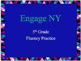 Engage NY 5th Grade Fluency Practice Power Point