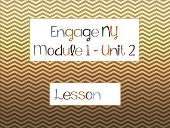 Engage NY 5th Grade Language Arts-Module 1, Unit 2, Lesson 1