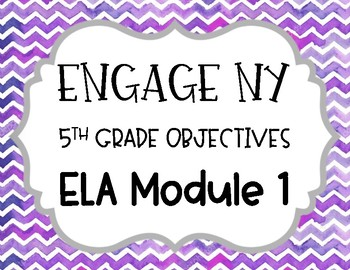 Engage NY 5th Grade ELA Learning Targets- Module 1