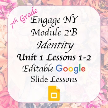 Engage NY 7th Grade Module 2B Unit 1 Lessons 1 & 2 Google Slides Free Preview