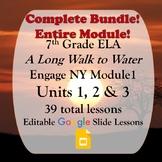Engage NY 7th grade ELA Module 1 BUNDLE Units 1, 2 and 3 G