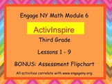 Engage NY ActivInspire  3rd Grade Module 6 Lesson 1-9