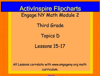 Engage NY ActivInspire Lesson 3rd Grade Module 2 Topic D
