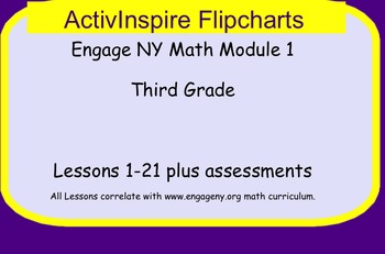 Engage NY ActivInspire Module 1 Lessons 1-21 3rd Grade