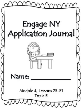 Engage NY Application Journal Second Grade Module 4 Lessons 23-31 Topic E
