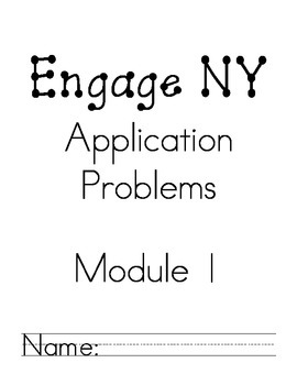 Engage NY Application Problems Module 1