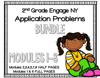 Engage NY Application Problems for 2nd Grade ALL Modules for the YEAR