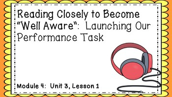 Engage NY EL Module 4:  Unit 3, Lesson1