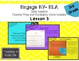 Engage NY ELA, 3rd Grade, Lesson 3, Module 1