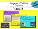 Engage NY ELA, 3rd Grade, Module 1, Unit 1, Lesson 8