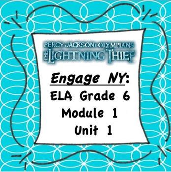 Engage NY ELA 6 Module 1 Unit 1 Handouts (The Lightning Thief)