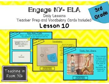 Engage NY ELA, Grade 3, Module 1, Unit 1, Lesson 10