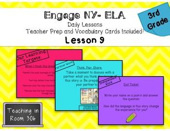 Engage NY ELA, Grade 3, Module 1, Unit 1, Lesson 9