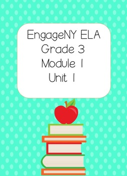 Engage NY ELA, Grade 3, Module 1, Unit 1,The Power of Books Around the World
