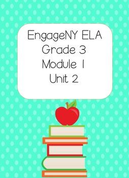 Engage NY ELA, Grade 3, Module 1, Unit 2,The Power of Books Around the World