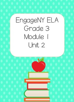 Engage NY ELA, Grade 3, Module 1, Unit 2,The Power of Book