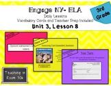 Engage NY ELA, Grade 3, Module 1, Unit 3, Lesson 8