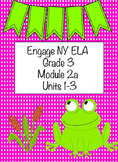 Engage NY ELA Grade 3, Module 2a, Adaptations/ Wide World