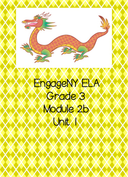 "Engage NY ELA, Grade 3, Module 2b,Unit 1, Culture ""Then and Now"""