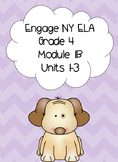Engage NY ELA, Grade 4, Module 1b, Love That Dog