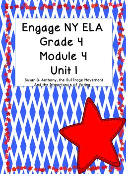 Engage NY ELA Grade 4, Module 4 Unit 1