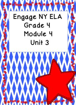 Engage NY ELA Grade 4, Module 4 Unit 3