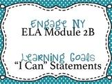 Engage NY ELA, Grade 5 - Module 2B Learning Goals