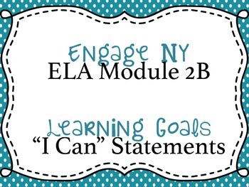 Engage NY ELA, Grade 5 - Module 2B Learning Goals
