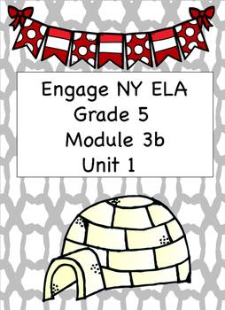 Engage NY ELA, Grade 5, Module 3b, Unit 1, Arctic Life (Inuit People)
