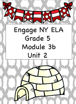 Engage NY ELA, Grade 5, Module 3b, Unit 2, Canada's Natura