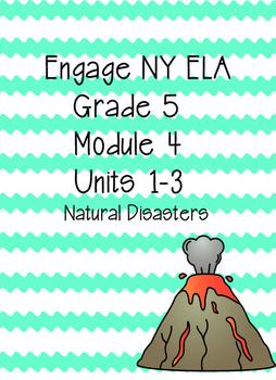 Engage NY ELA Grade 5, Module 4, Natural Disasters