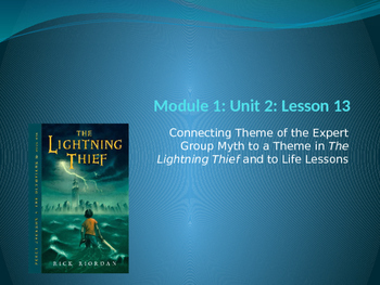 Engage NY ELA Grade 6 Module 1 Unit 2 Lesson 13--The Lightning Thief