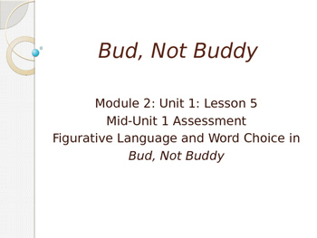 Engage NY ELA Grade 6 Module 2A Unit 1 Lesson 5--Bud, Not Buddy