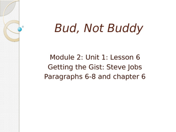 Engage NY ELA Grade 6 Module 2A Unit 1 Lesson 6--Bud, Not Buddy