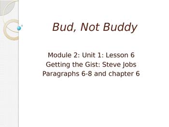 Engage NY ELA Grade 6 Module 2A Unit 1 Lesson 6--Bud, Not Buddy