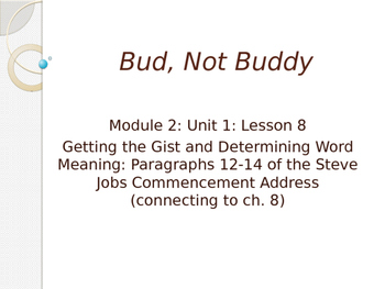 Engage NY ELA Grade 6 Module 2A Unit 1 Lesson 8--Bud, Not Buddy