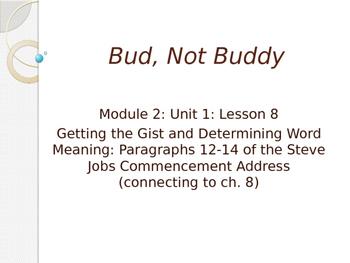 Engage NY ELA Grade 6 Module 2A Unit 1 Lesson 8--Bud, Not Buddy