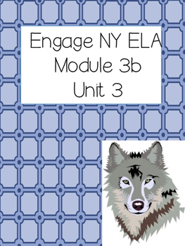 Engage NY ELA Grade 3, Module 3b Unit 3, Wolves 3rd Grade